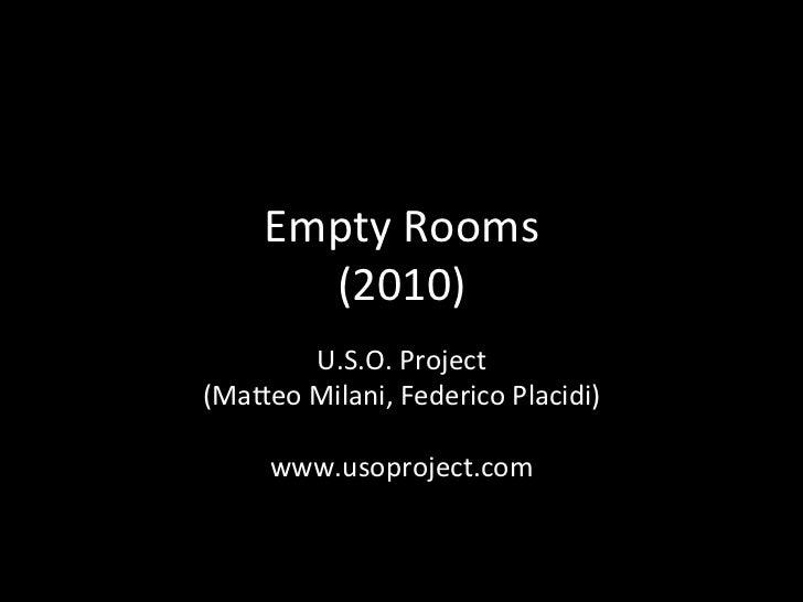 "Matteo Milani ""EmptyRooms"""