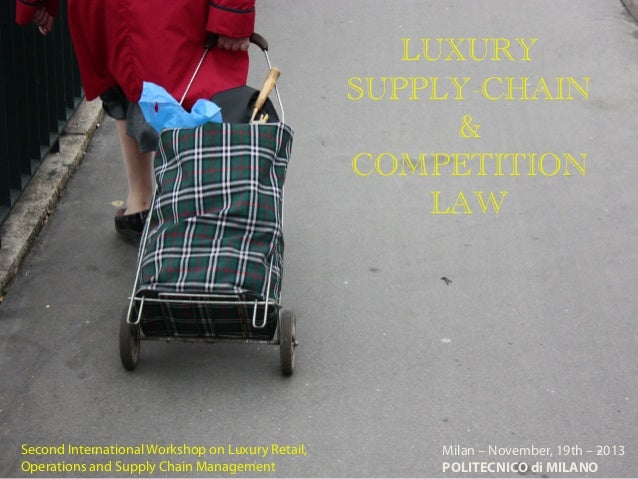 LUXURY SUPPLY CHAIN & COMPETITION LAW