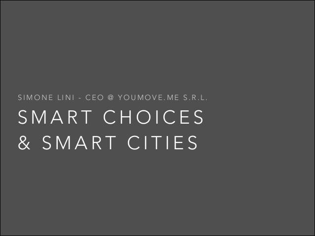 Smart Choices & Smart Cities - Milano Smart City