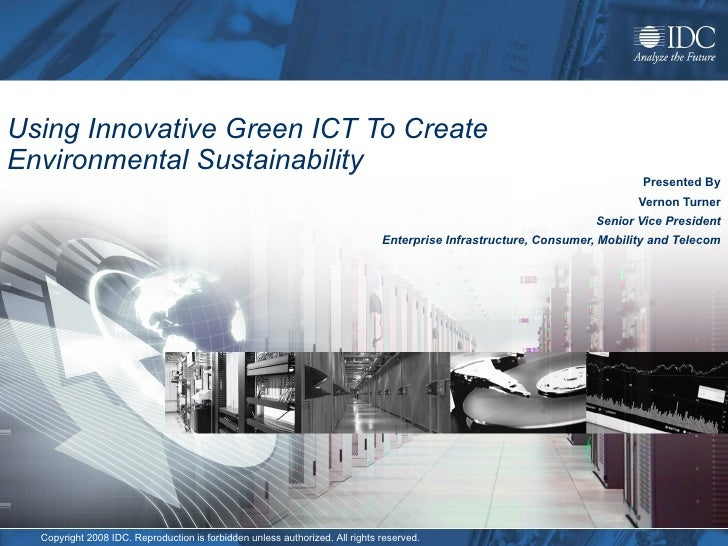 Vernon Turner - Using innovative green ICT to create Enviromental Sustainability