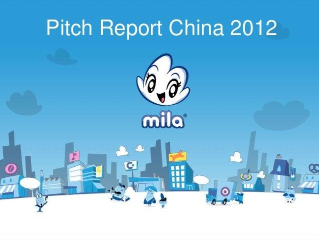Mila pitch report china