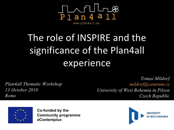 The role of INSPIRE and the significance of the Plan4all experience