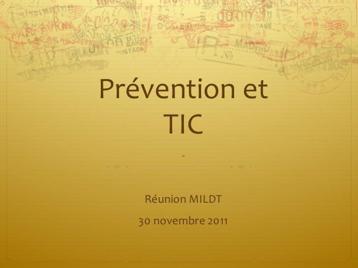 Prévention et TIC - Réunion MILDT 30 novembre 2011
