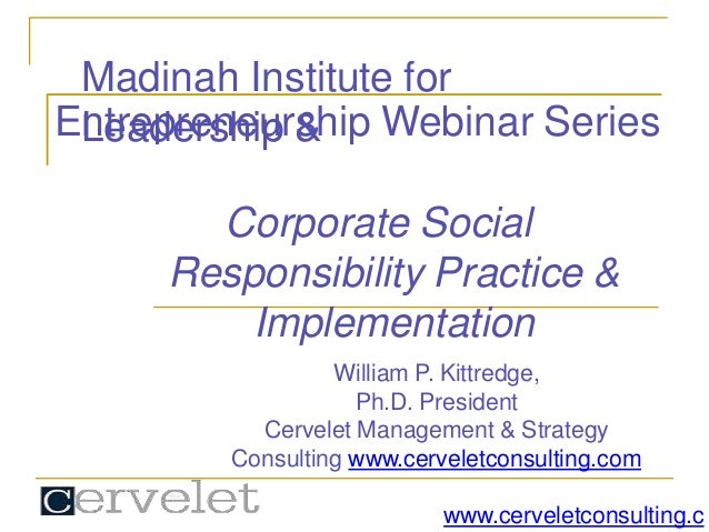 Madinah Institute for Leadership &Entrepreneurship Webinar Series Corporate Social Responsibility Practice & Implementatio...