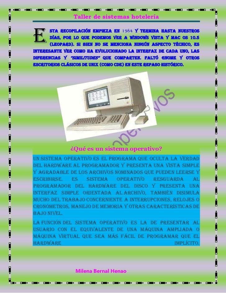 E<br />sta recopilación empieza en 1984 y termina hasta nuestros días, por lo que podemos ver a Windows Vista y Mac OS 10....