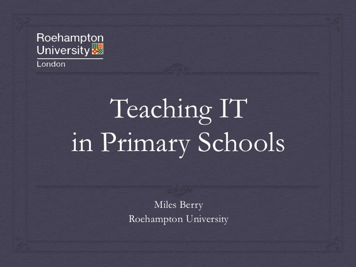 Teaching IT in Primary Schools