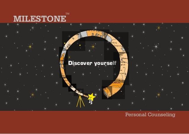 Discover yourselfPersonal CounselingMILESTONETM