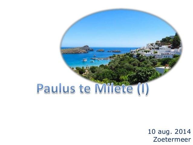 Paulus te Milete (I)