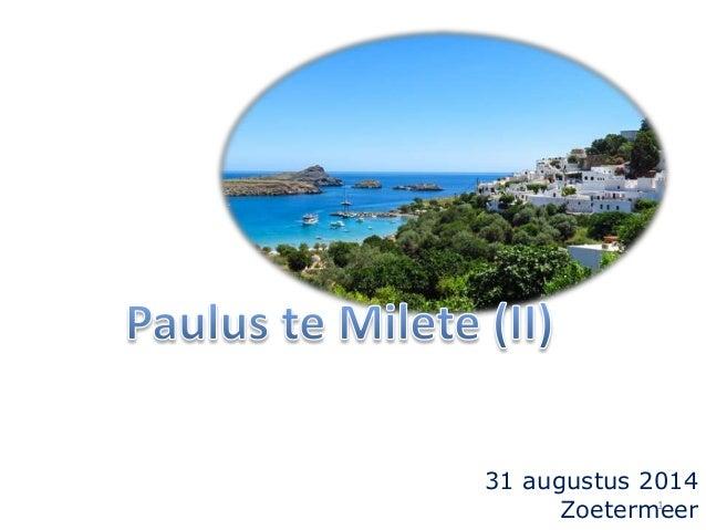 Paulus te Milete (II)