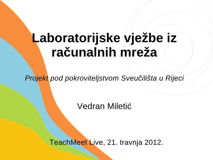 Vedran Miletić - Laboratorijske vježbe iz računalnih mreža