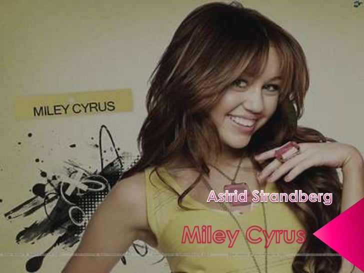  Sünninimi on Destiny Hope Cyrus. 2008,  muutis Sündinud 23.nov.1992. Nashvilles,  Tennesees. Smiley-Miley Hannah Mont...