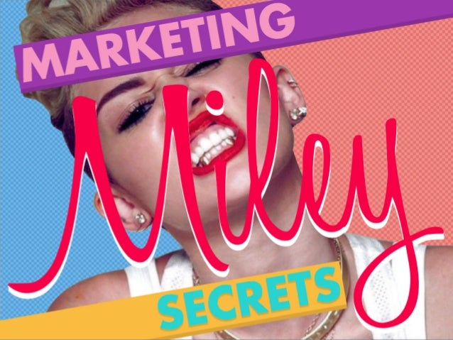 MileySECRETS MARKETING
