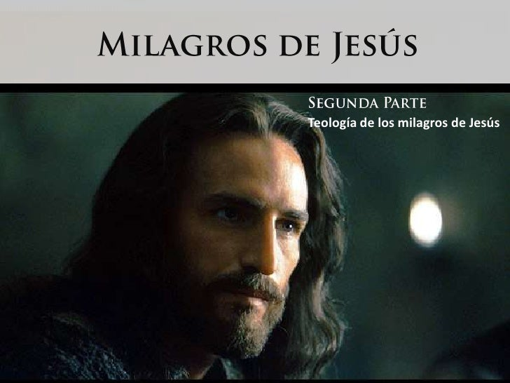 Milágros de Jesús  segunda parte