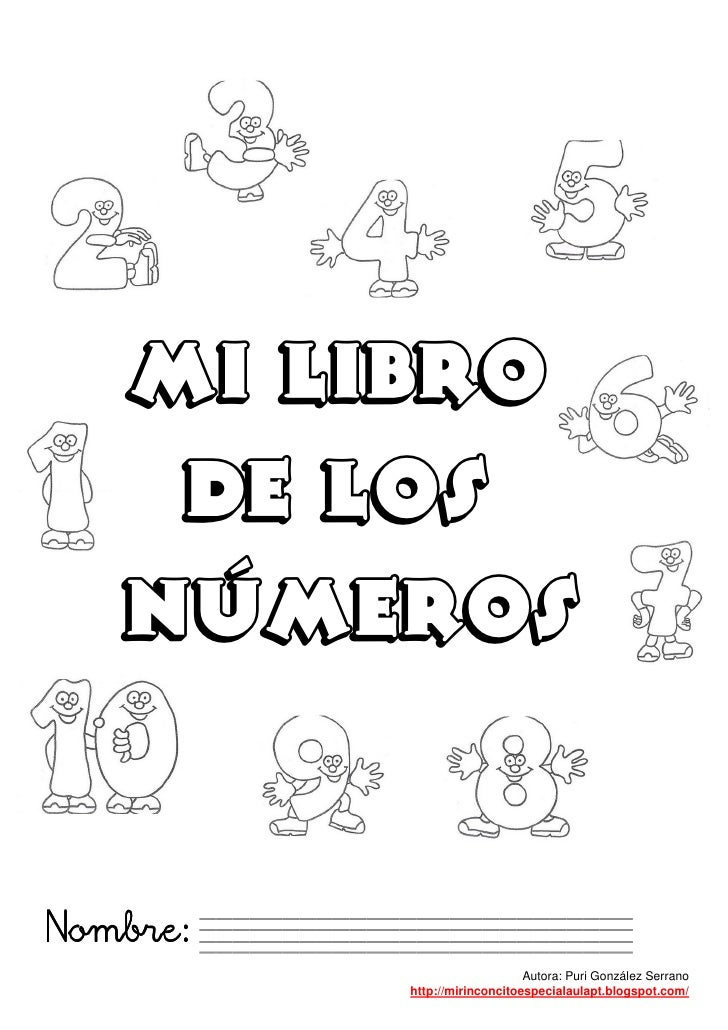 MI LIBRO    DE LOS   NÚMEROSNombre:                              Autora: Puri González Serrano          http://mirinconcit...