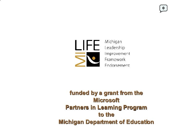 funded by a grant from the  Microsoft  Partners in Learning Program  to the  Michigan Department of Education   0