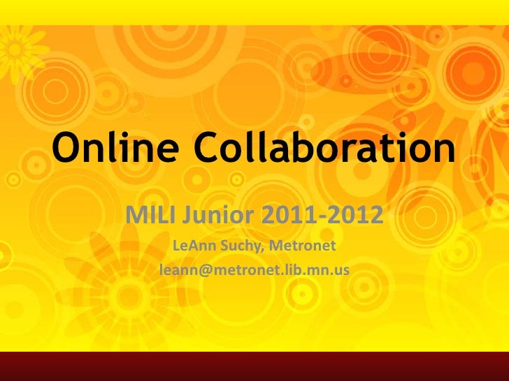 MILI Junior 2011-2012 - Online Collaboration