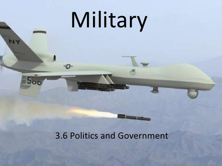 Military<br />3.6 Politics and Government<br />