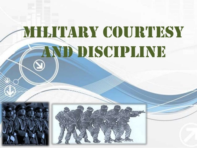 military discipline and conduct The level of discipline directly affects a soldier's conduct and it affects every  aspect of the military life traits are found on individuals that is.