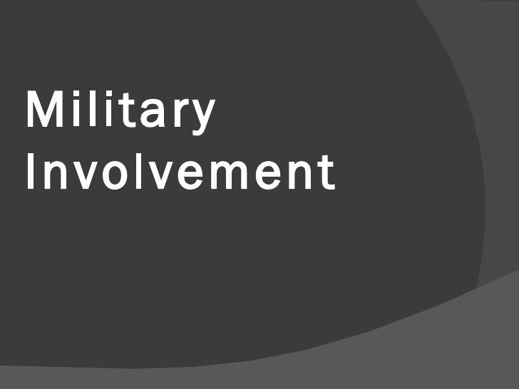 Military Involvement