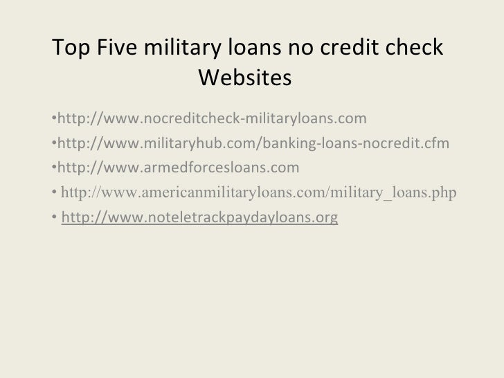 Top 5 Sites of Military Loans No Credit Check