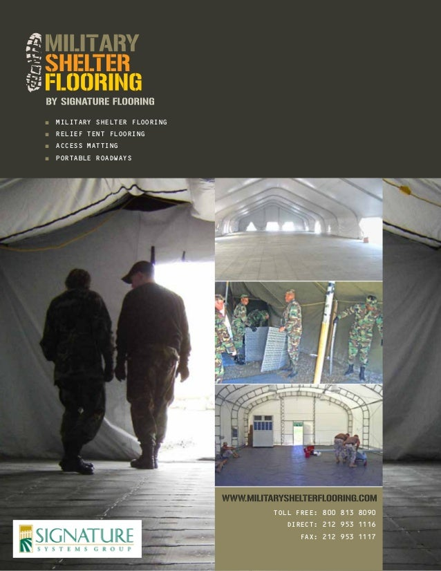 ■■ MILITARY SHELTER FLOORING ■■ RELIEF TENT FLOORING ■■ ACCESS MATTING ■■ PORTABLE ROADWAYS  TOLL FREE: 800 813 8090 DIREC...