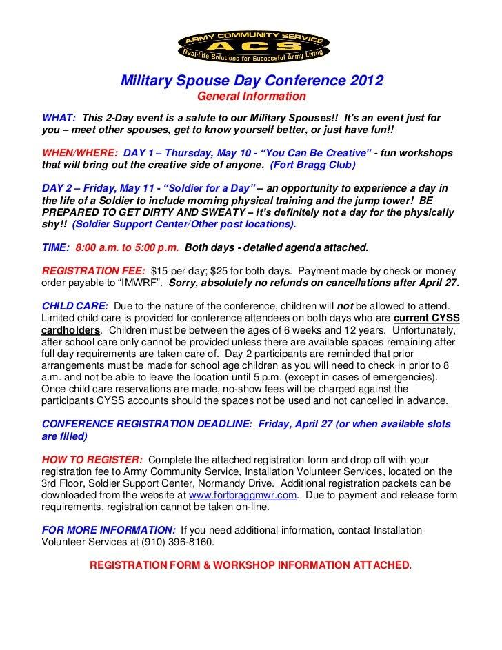 Military Spouse Day Conference 2012                                 General InformationWHAT: This 2-Day event is a salute ...