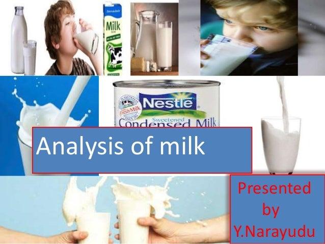 Analysis of milk Presented by Y.Narayudu