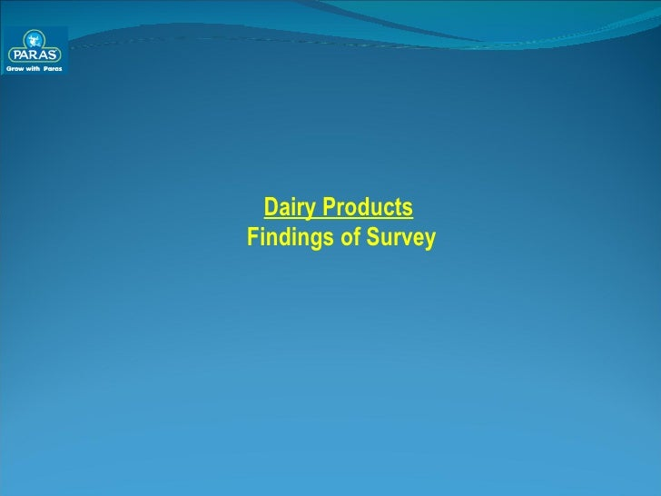 Dairy Products Findings of Survey