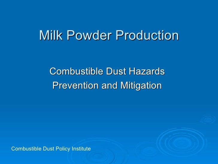 Milk Powder Combustible Dust Hazards