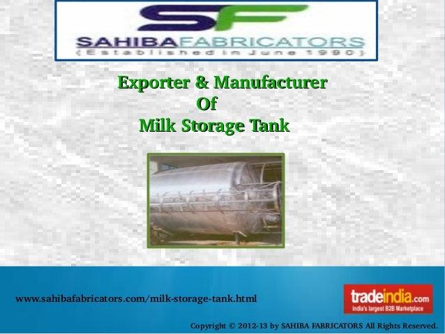 Milk Storage Tank Service Provider by SAHIBA FABRICATORS