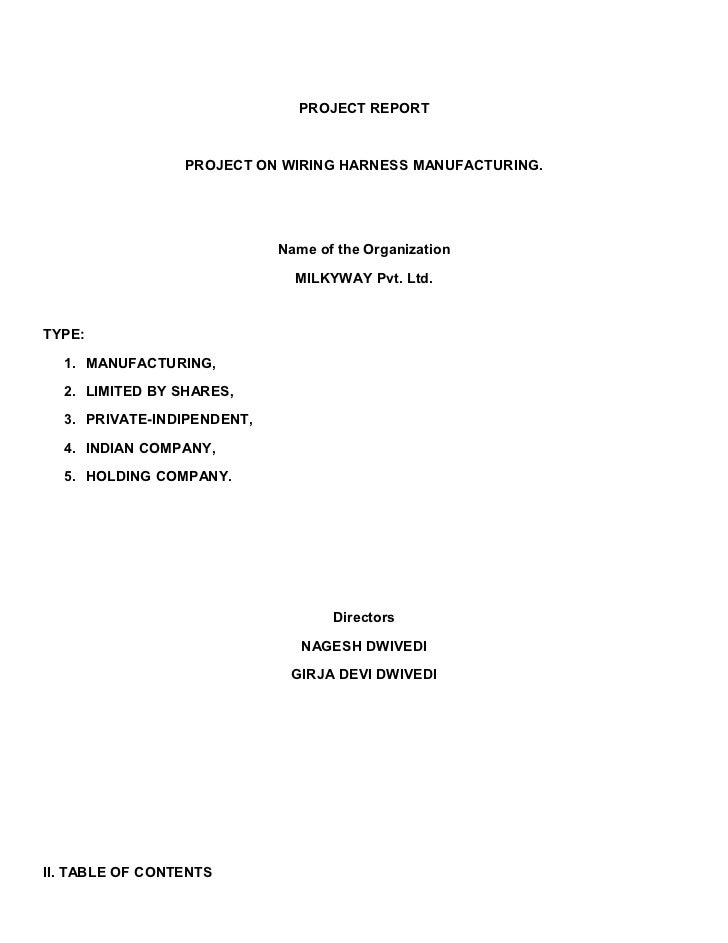 PROJECT REPORT                 PROJECT ON WIRING HARNESS MANUFACTURING.                            Name of the Organizatio...
