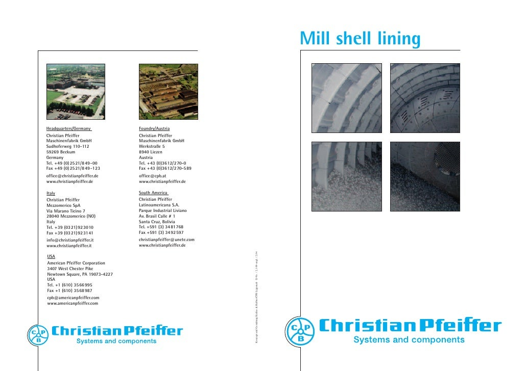 Mill shell lining    Headquarters/Germany            Foundry/Austria Christian Pfeiffer              Christian Pfeiffer Ma...