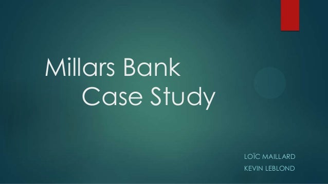 the old bank case study The old family bankdocx - download as word doc (doc / docx), pdf file nogo railroad case study analysis the exley chemical case analysis steele enterprises.