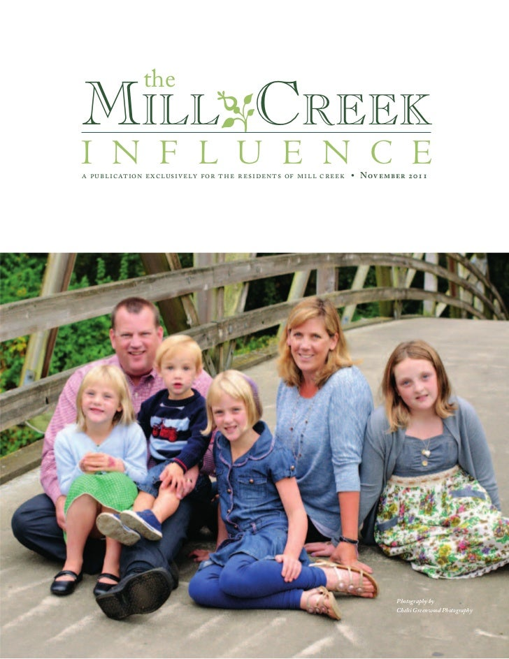 theMilloCreeki n f l u e n c ea publication exclusively for the residents of mill creek • November 2011                   ...