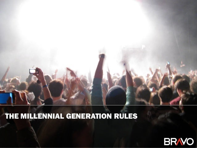 The Millennial Generation Rules