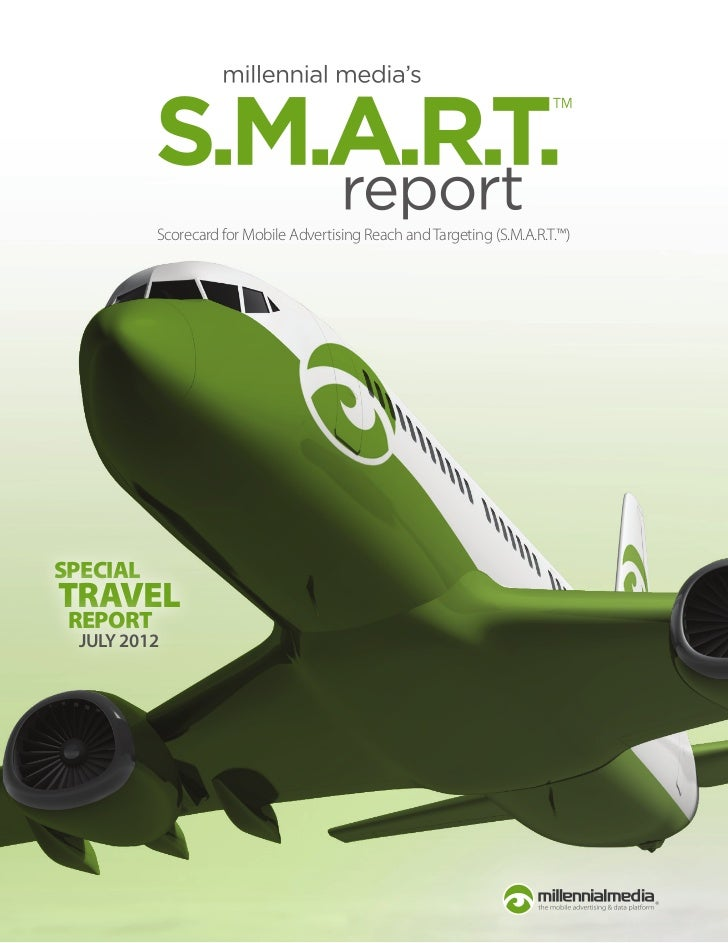 Scorecard for Mobile Advertising Reach and Targeting (S.M.A.R.T.™)SPECIALTRAVEL REPORT  JULY 2012