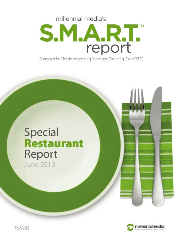 Scorecard for Mobile Advertising Reach and Targeting (S.M.A.R.T.™)  Special Restaurant Report June 2013  #SMART