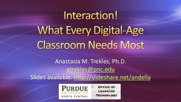 Interaction: What Every Digital-Age Classroom Needs!