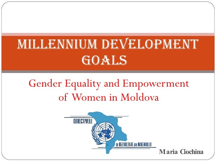 Millennium Development Goals - Gender Equality In  Moldova