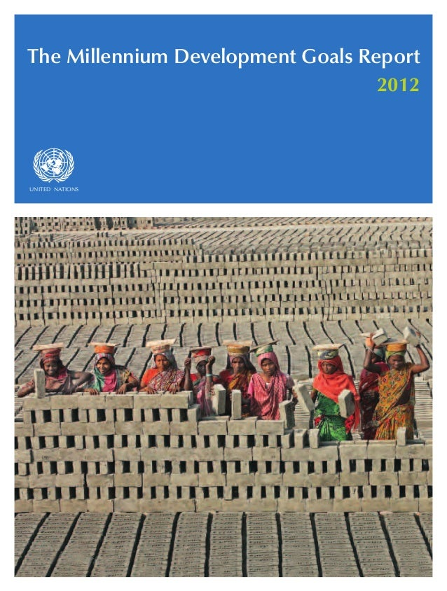 asdfUNITED NATIONS The Millennium Development Goals Report 2012
