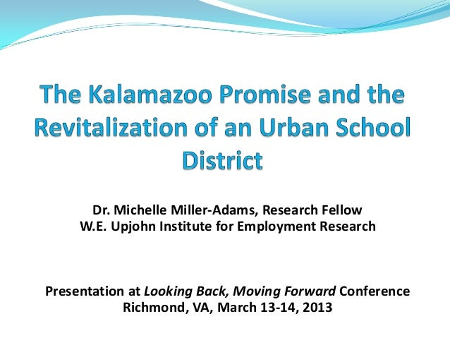 The Kalamazoo Promise: Michelle Miller-Adams Presentation