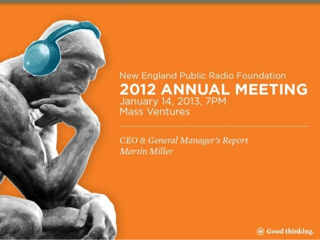 Public Radio Regional Organizations (PRRO)National Conference and Meeting with NPR– Nov.                     2012  Attende...