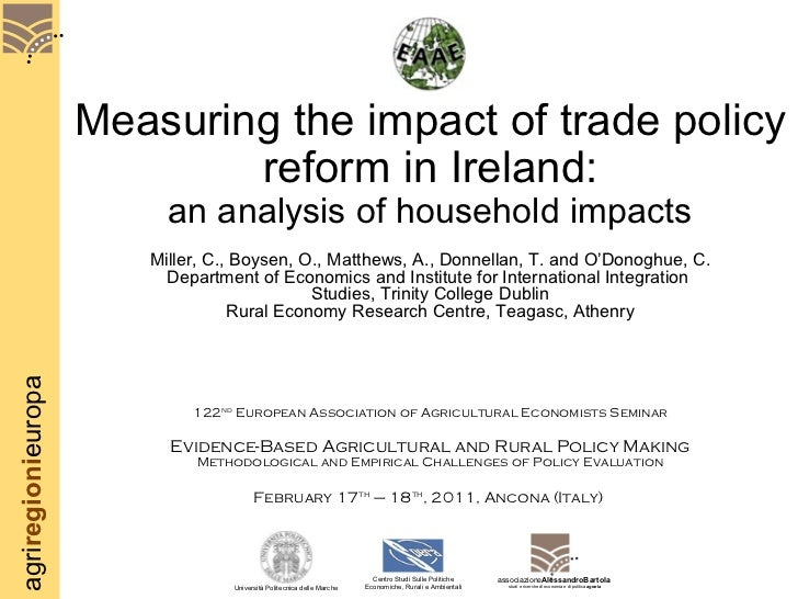 Measuring the impact of trade policy reform in Ireland: an analysis of household impacts Miller, C., Boysen, O., Matthews,...