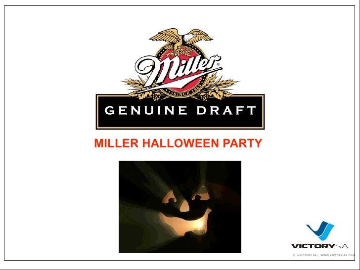 MILLER HALLOWEEN PARTY                              © «VICTORY SA | WWW.VICTORY-SA.COM