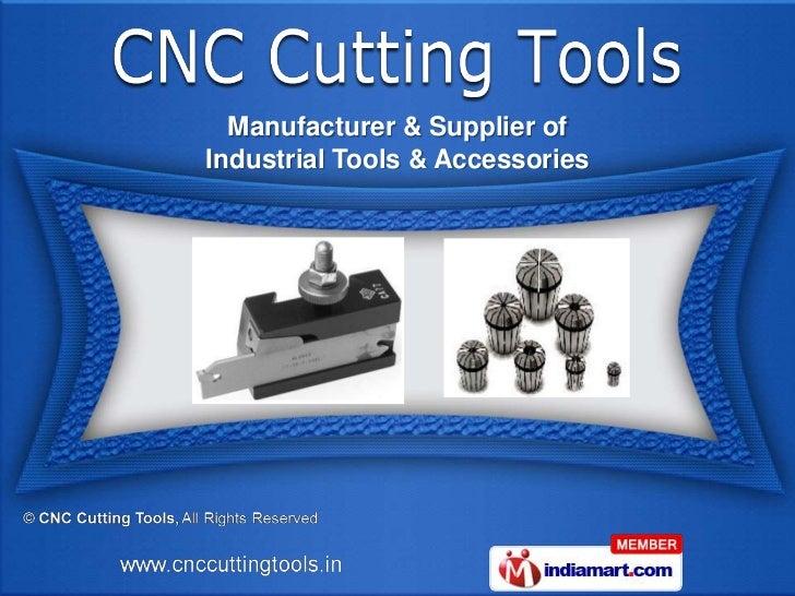 Manufacturer & Supplier ofIndustrial Tools & Accessories