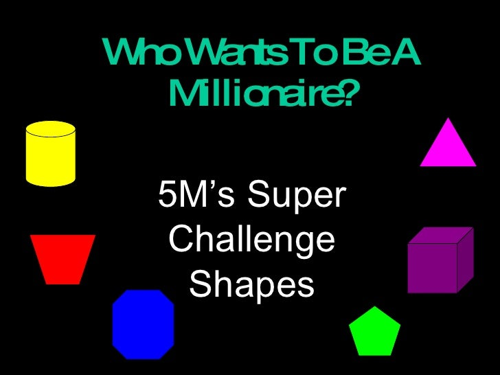 Who wants to be a Mathematician - Shapes