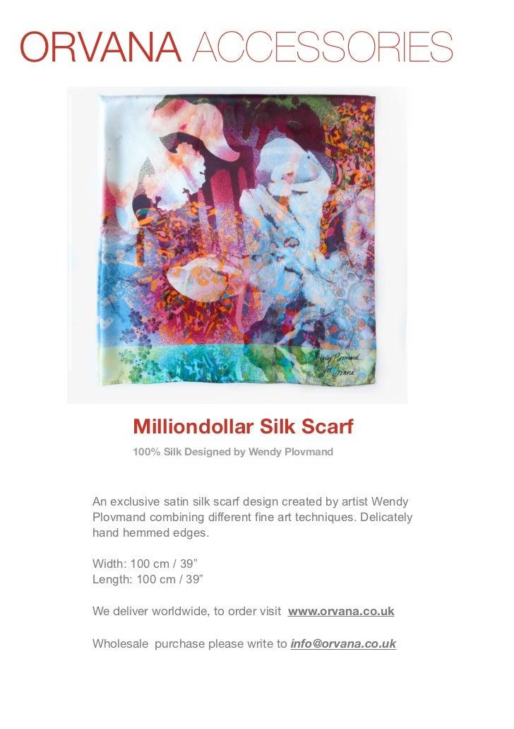 Milliondollar silk scarf