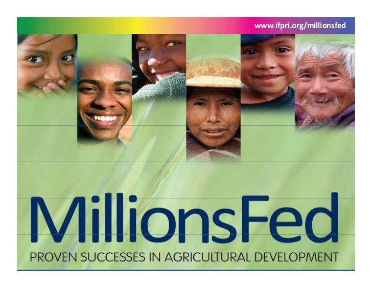 www.ifpri.org/millionsfed www.ifpri.org/millionsfed