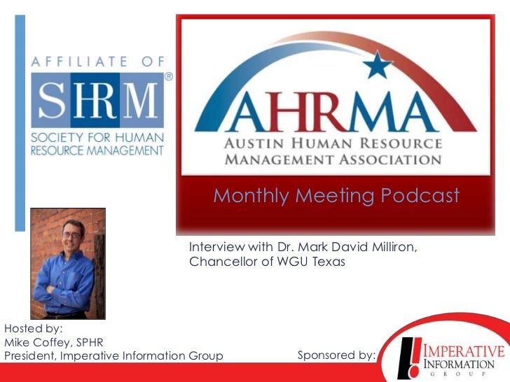 Monthly Meeting Podcast                                Interview with Dr. Mark David Milliron,                            ...