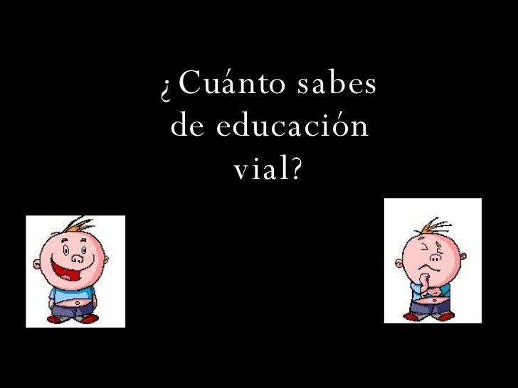 Juego de  EDUCACION VIAL